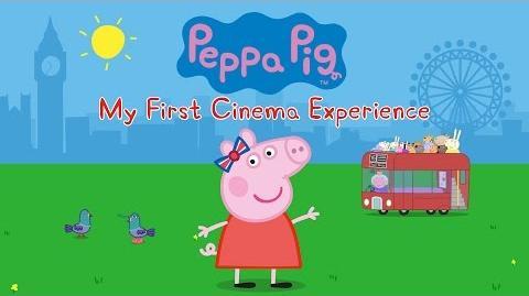 PEPPA PIG MY FIRST CINEMA EXPERIENCE – Trailer