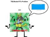 TSLMasterYT's Problem
