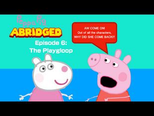 The Playgloop Peppa Pig Fanon Wiki Fandom Powered By Wikia