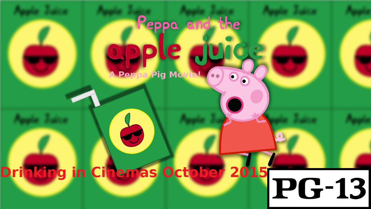 Peppa And the Apple Juice - A Peppa Pig Movie (2015) | Peppa Pig Fanon Wiki  | FANDOM powered by Wikia