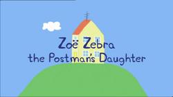 ZoeZebrathePostman'sDaughterTitleCard