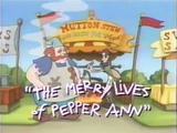 The Merry Lives of Pepper Ann