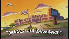 Dances with Ignorance