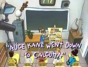 Alice Kane went down to Calcutta