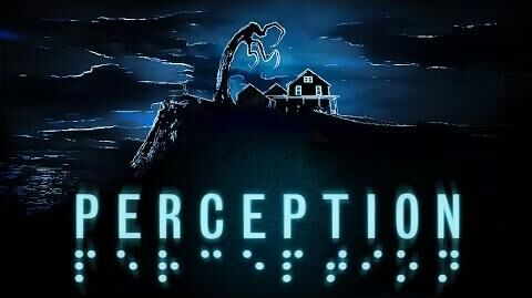 Perception Trailer