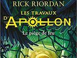 Les Travaux d'Apollon : Le Piège de feu