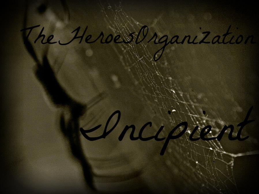 The Heroes Organization: Incipient | Percy Jackson