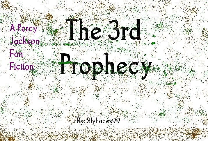 The 3rd Prophecy | Percy Jackson Fanfiction Wiki | FANDOM powered by