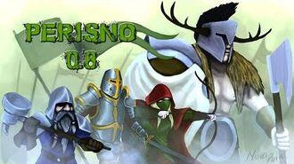 Perisno Dev. Plays (V0.8) Ep. 1