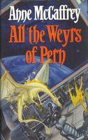 All the Weyrs of Pern 1991 UK