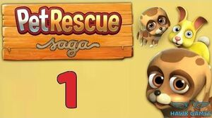 Pet Rescue Saga Level 1 - 3 Stars Walkthrough, No Boosters