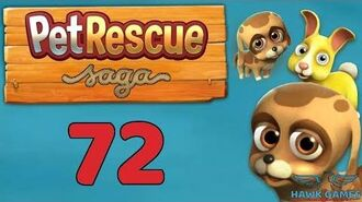 Pet Rescue Saga 🐶 Level 72 - 3 Stars Walkthrough, No Boosters
