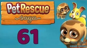 Pet Rescue Saga 🐶 Level 61 Extra hard - 3 Stars Walkthrough, No Boosters