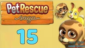 Pet Rescue Saga Level 15 - 3 Stars Walkthrough, No Boosters