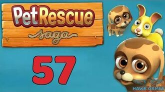 Pet Rescue Saga 🐶 Level 57 - 3 Stars Walkthrough, No Boosters
