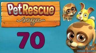 Pet Rescue Saga 🐶 Level 70 Extra hard - 3 Stars Walkthrough, No Boosters