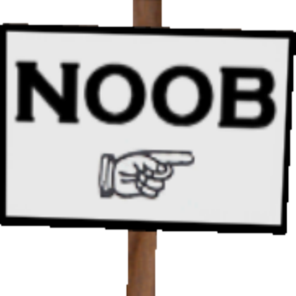 Noob Sign | Pet Simulator Wiki | FANDOM powered by Wikia
