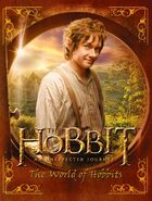 The Hobbit - An Unexpected Journey - The World of Hobbits