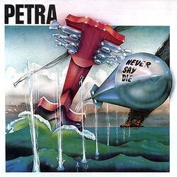 Petra Never Say Die