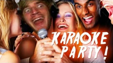 AINT NO PARTY LIKE A PEWDIEPIE - KaraokeParty 2