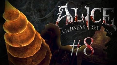 Alice: Madness Returns - Part 8