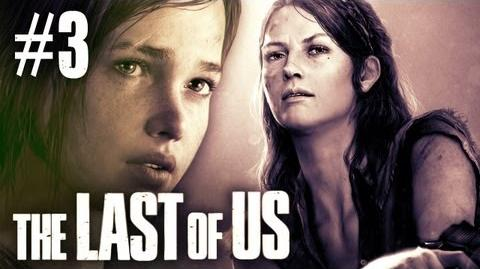 The Last Of Us - Part 3 - Walkthrough Playthrough Let's Play - Meet the Girl