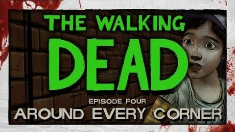 The Walking Dead Episode 4 - Part 1 - Around Every Corner Lets Play Playthrough