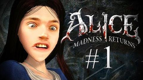 Alice: Madness Returns - Part 1