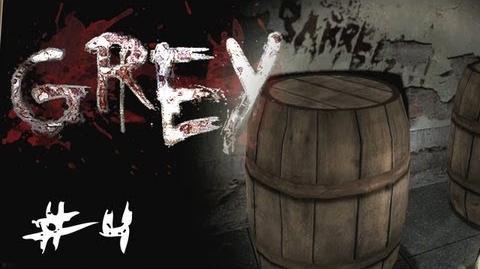 BARREL ROOM EASTER EGG! - Grey - Lets Play - Part 4