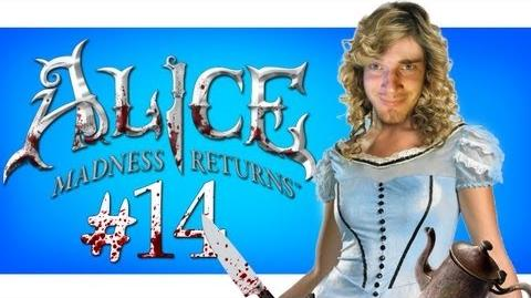 WE'RE FINALLY BACK! - Alice Madness Returns Returns - Part 14