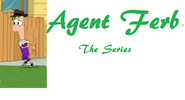Agent Ferb Series