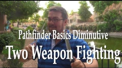 How to Play Pathfinder - Two Weapon Fighting