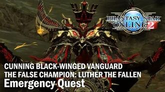 PSO2 Emergency Quest - Cunning Black Winged Vanguard The False Champion Luth BR HU