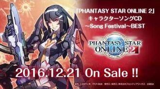 公式「PHANTASY STAR ONLINE 2」キャラクターソングCD~Song Festival~BEST