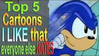 Top5CartoonsILikeEveryoneHates