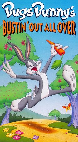 Bugs Bunny Bustin Out All Over