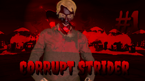Corrupt Strider's first appearance