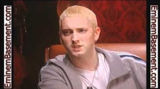 You know what i'm saying? Eminem.