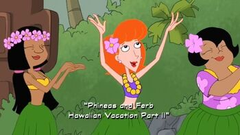 Phineas and Ferb Hawaiian Vacation Part 2 title card