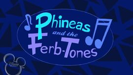 Flop Starz Phineas and the Ferb Tones