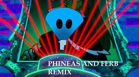Phineas and Ferb Remix