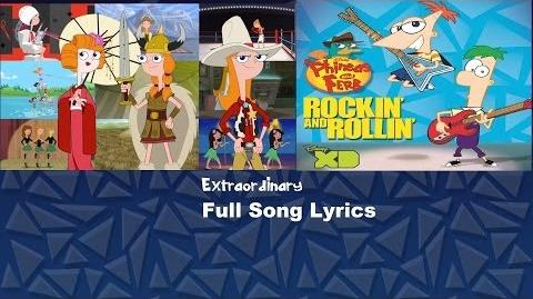 Phineas and Ferb - Extraordinary Full Song with Lyrics