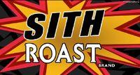 SithRoast
