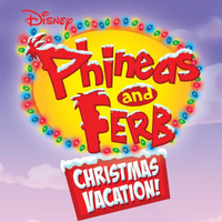 Christmas Vacation Soundtrack.Phineas And Ferb Christmas Vacation Soundtrack Phineas