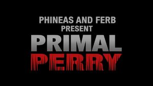 Primal Perry title card