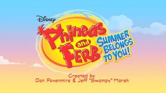 Phineas and Ferb Summer Belongs to You! title card