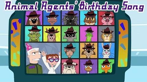 Phineas and Ferb Songs - Animal Agents' Birthday Song