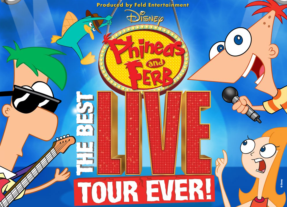 Disney S Phineas And Ferb The Best Live Tour Ever