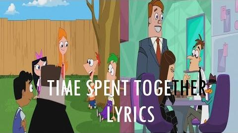Phineas and Ferb Last Day of Summer - Time Spent Together Lyrics-0