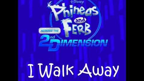 Phineas and Ferb - I Walk Away (DVD Music Track Version)